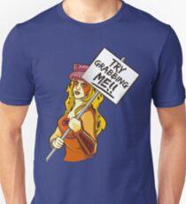 Try grabbing me! Unisex T-Shirt