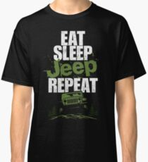 Eat sleep Jeep repeat Classic T-Shirt