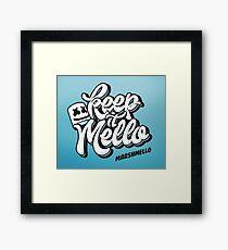 Keep it Mello Framed Print