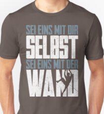 Sei eins mit der Wand T-Shirt