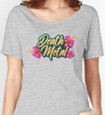 Death Metal Hawaii Women's Relaxed Fit T-Shirt