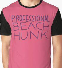 Professional Beach Hunk Graphic T-Shirt