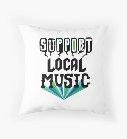Support Local Music Throw Pillow