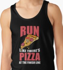 Run Like There's Pizza at the Finish Line! Tank Top