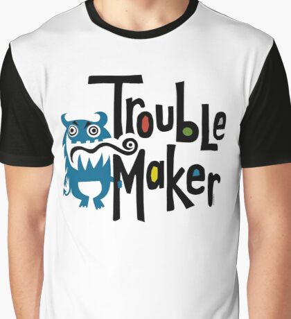 Trouble Maker born bad - earth Graphic T-Shirt