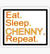Eat. Sleep. Chenny. Repeat. Sticker