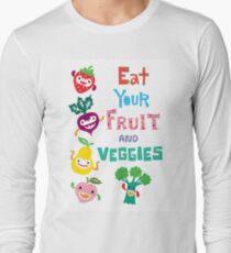 Eat Your Fruit and Veggies Long Sleeve T-Shirt