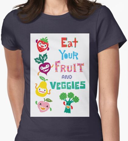 Eat Your Fruit and Veggies T-Shirt