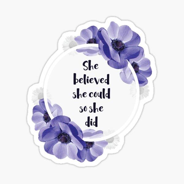 so tat sie - Girly Inspirational Quote - mit Flower Frame von Sago. Sticker