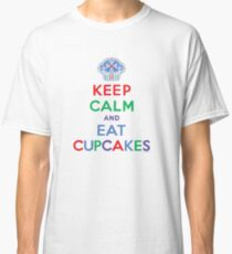 Keep Calm and Eat Cupcakes - primary 2 Classic T-Shirt