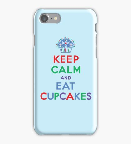 Keep Calm and Eat Cupcakes - primary 2 iPhone Case/Skin