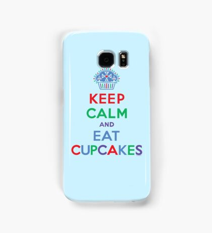 Keep Calm and Eat Cupcakes - primary 2 Samsung Galaxy Case/Skin
