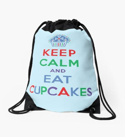 Keep Calm and Eat Cupcakes - primary 2 Drawstring Bag