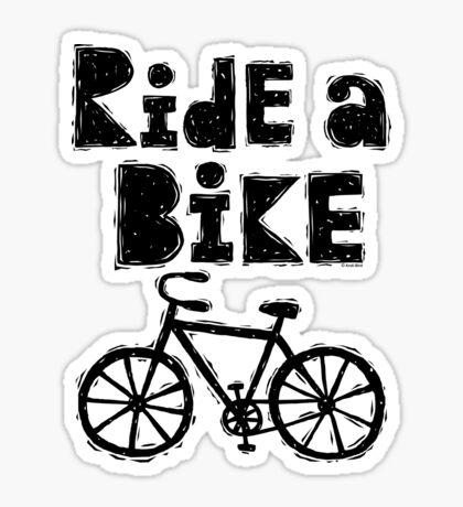 Ride a Bike - woody Sticker