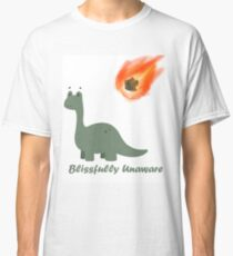 Blissfully Unaware Classic T-Shirt
