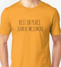 Rest In Peace- John B Mclemore (Classic Original) T-Shirt