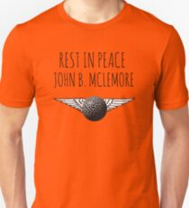 Rest In Peace- John B Mclemore (Flying Sphere Labyrinth) Unisex T-Shirt
