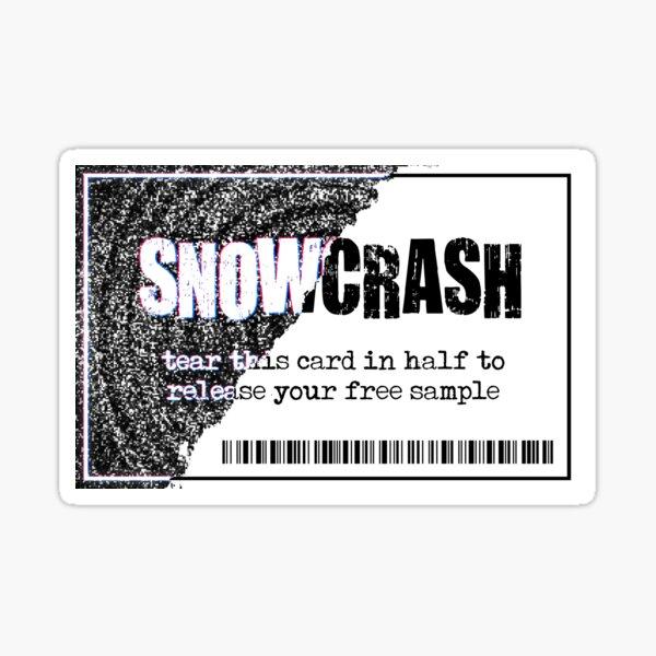 Snow Crash - Free Sample Sticker