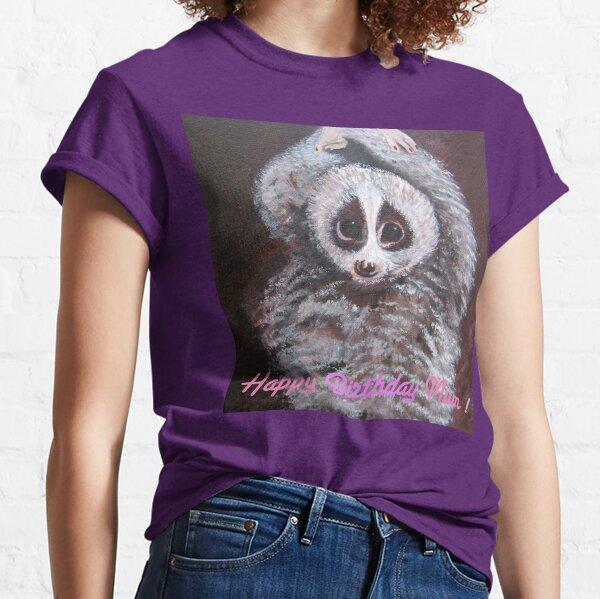 Happy Birthday Mum! Lemur Classic T-Shirt