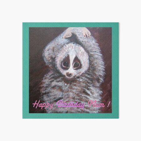 Happy Birthday Mum! Lemur Art Board Print