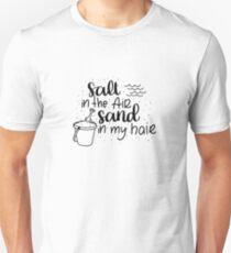 Salt in the air, Sand in my hair - Black Unisex T-Shirt