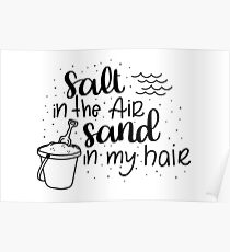 Salt in the air, Sand in my hair - Black Poster