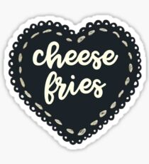 I Love Cheese Fries Sticker