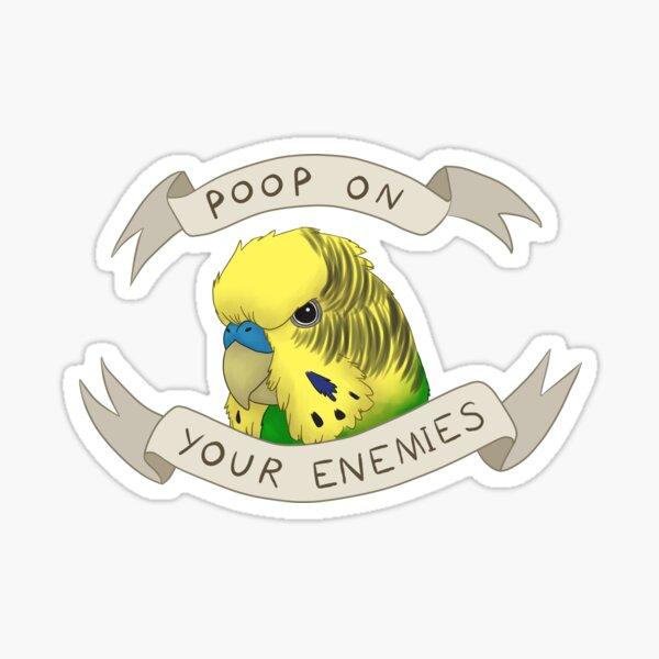 Poop On Your Enemies Sticker