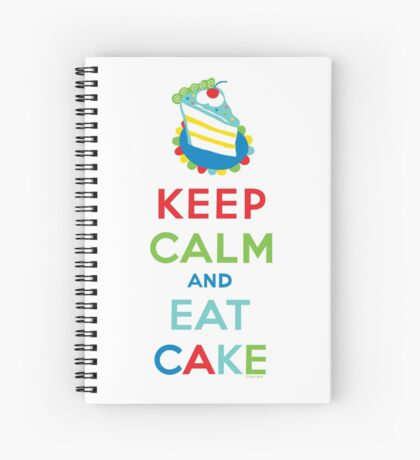 Keep Calm and Eat Cake - on white Spiral Notebook