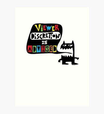 Viewer Discretion is Advised - multi colored Art Print