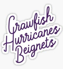 Crawfish, Hurricanes, Beignets Sticker