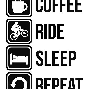 Lustiger Kaffee-Mountainbiking Sleep Repeat von BeyondEvolved