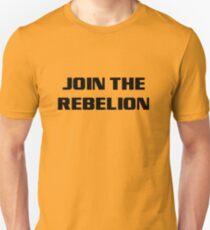 JoinTheRebelion Unisex T-Shirt