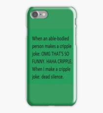 cripple iPhone Case/Skin