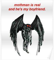 Mothman ist real und er ist mein Freund. Poster