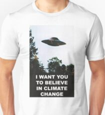 I want you to believe in climate change Unisex T-Shirt
