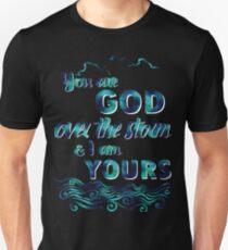 God over the storm - Lauren Daigle christian lyrics music faith Unisex T-Shirt