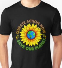 Climate action now - Save our planet  T-Shirt