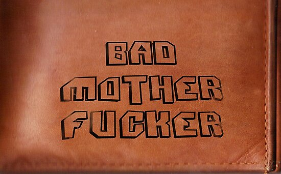 Bad Mother Fucker by Hek B