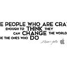 crazy people change the world - steve jobs / ver.2 by razvandrc