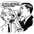 Phones in the future, Betty. by cartoon