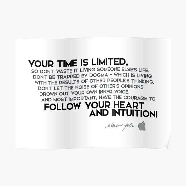 your time is limited - steve jobs Poster