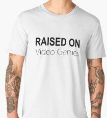 Raised on Video Games Men's Premium T-Shirt