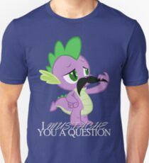 Spike's Mustache Question (US Version) Unisex T-Shirt