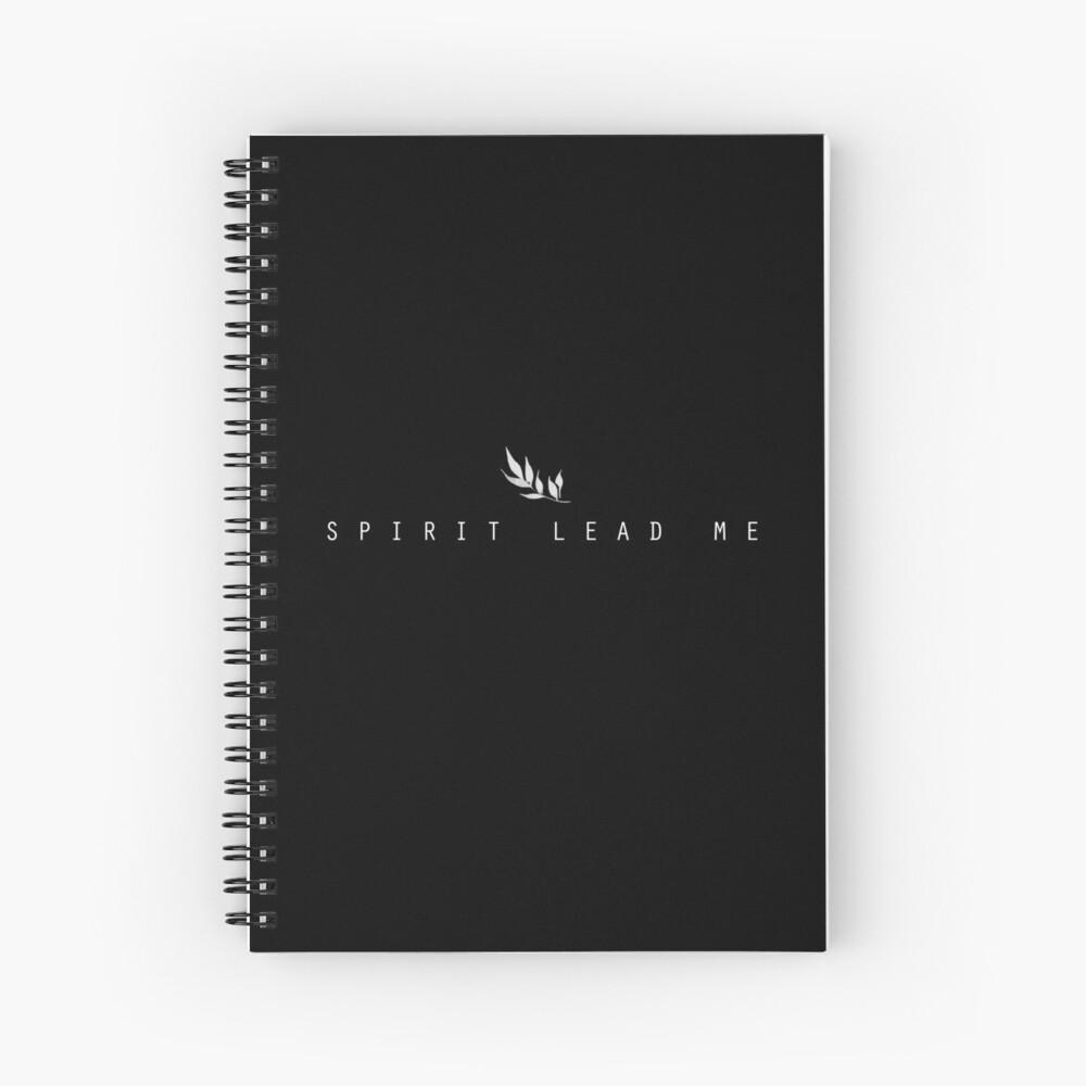 Spirit Lead Me Spiral Notebook