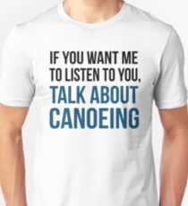 Talk About Canoeing Unisex T-Shirt