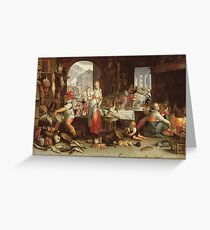 Joachim Wtewael - Kitchen Scene With The Parable Of The Feast Greeting Card