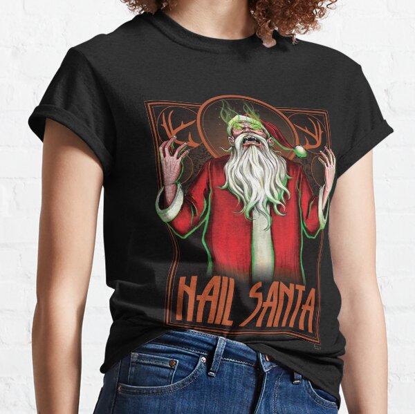 HAIL SANTA Classic T-Shirt