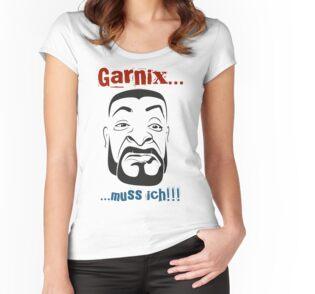 Nix muss ich Tailliertes Rundhals-Shirt