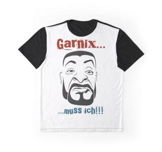 Nix muss ich Grafik T-Shirt